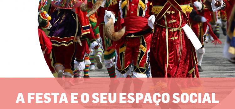 """Seminário """"A Festa e o seu espaço social: o caso da Bugiada e Mouriscada de Sobrado"""""""