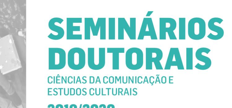 Seminários Doutorais de Ciências da Comunicação e Estudos Culturais em 2020